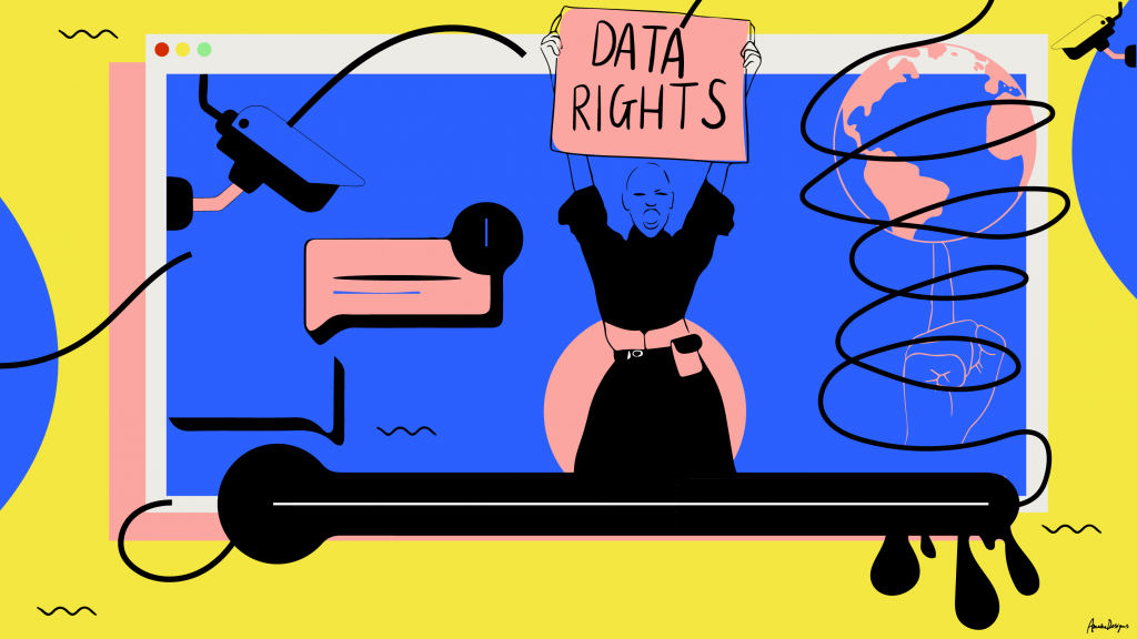 The Fight for Data Rights lead image is brightly coloured illustration. It shows a woman holding up a placard that says 'Data Rights'. Within the frame, which look s like a tab on an internet browser, there is also a surveillance camera and some message bubbles, similar to what you would expect to see on Whatsapp or Facebook. In the top right hand corner there is an image of the world globe.